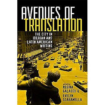 Wege der Übersetzung: die Stadt iberischen und lateinamerikanischen schreiben