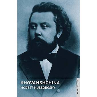 Khovanshchina - The Khovansky Affair by Modest Mussorgsky - John Nicho