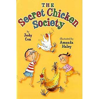 The Secret Chicken Society by Judy Cox - Amanda Haley - 9780823427659