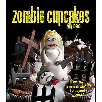 Zombie Cupcakes - Zits Sketchbook No. 14 by Zilly Rosen - 978144940112