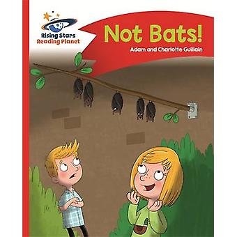 Reading Planet - No Bats! - Red A - Comet Street Kids by Adam Guillain