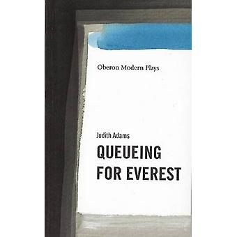 Queuing for Everest by Judith Adams - 9781840021547 Book