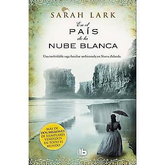En El Pais de la Nube Blanca / In the Land of the Long White Cloud by