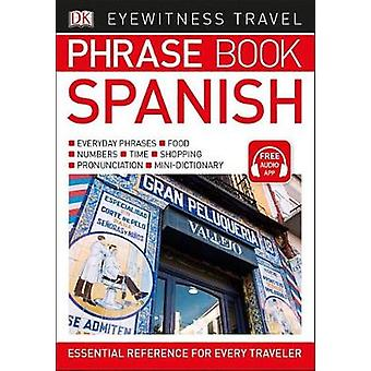 Eyewitness Travel Phrase Book Spanish by DK - 9781465462817 Book