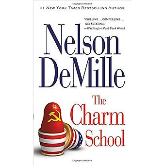 The Charm School by Nelson DeMille - 9781538744277 Book