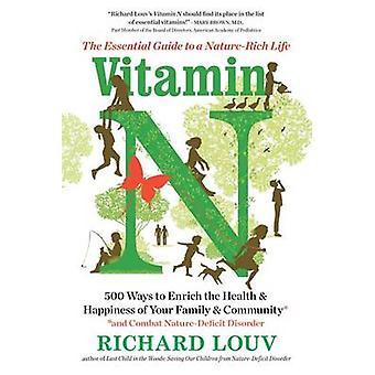 فيتامين N--دليل أساسي لحياة الطبيعة الغنية بريتشارد Louv