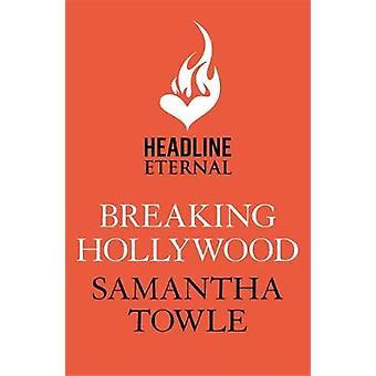 サマンサ トウル - 9781472251442 本でハリウッドを壊す