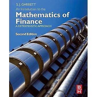 Introduction to the Mathematics of Finance by Stephen Garrett