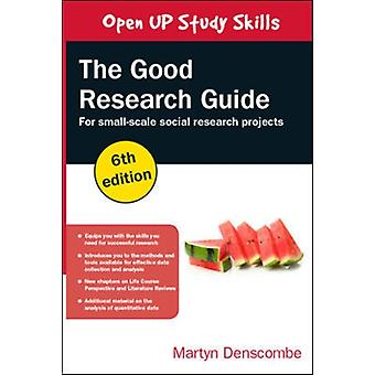 Good Research Guide For SmallScale Social Research Project by Denscombe