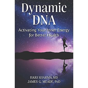 Dynamic DNA by Mead Sharma