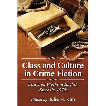 Klasa i kultury w powieści kryminalnych: eseje na prace w języku angielskim od 1970 roku
