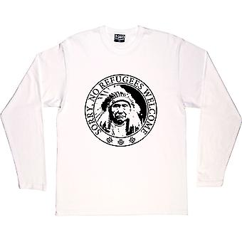 Sorry, No Refugees White Long-Sleeved T-Shirt