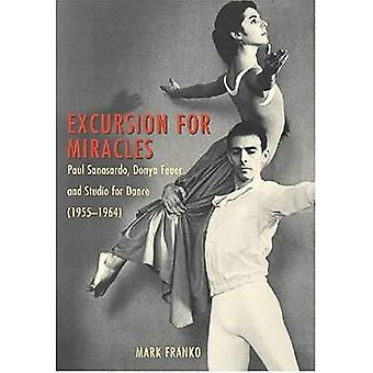 Excursion for Miracles: Paul Sanasardo, Donya Feuer, and Studio for Dance (1955-1964)