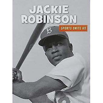 Jackie Robinson (21st Century Skills Library: Sports Unite Us)