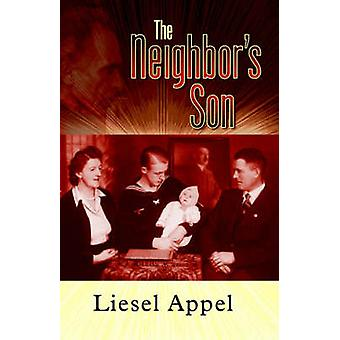 The Neighbors Son by Appel & Liesel