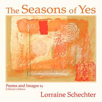 The Seasons of Yes Collectors Edition by Schechter & Lorraine