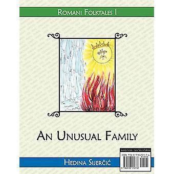 An Unusual Family A Romani folktale by Sijercic & Hedina