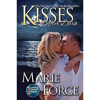 Kisses After Dark Gansett Island Series Book 12 by Force & Marie
