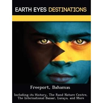 Freeport Bahamas Including its History The Rand Nature Centre The International Bazaar Lucaya and More by Knight & Dave