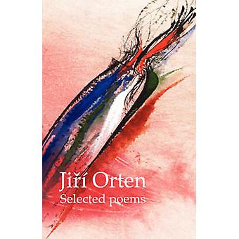 Jir Orten Selected Poems by Orten & Jir