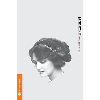 Jane Eyre An Autobiography by Bront & Charlotte