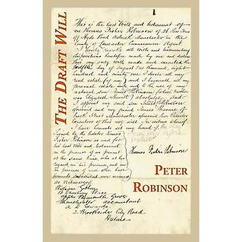The Draft Will Prose Poems  Memoirs by Robinson & Peter