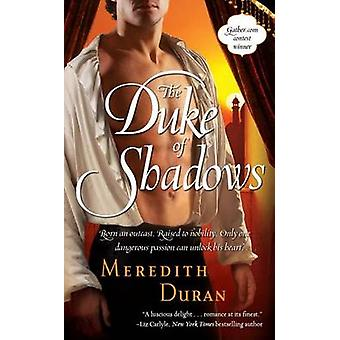 The Duke of Shadows by Meredith Duran - 9781416567035 Book