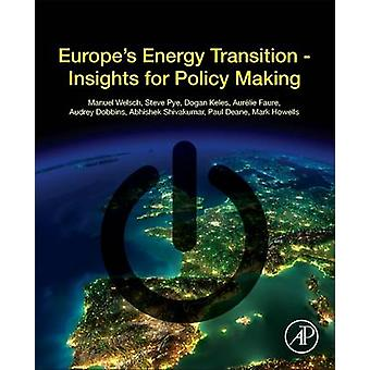 Europe's Energy Transition - Insights for Policy Making by Welsch Manu