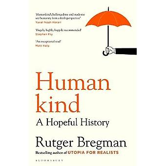 Humankind - A Hopeful History by Rutger Bregman - 9781408898932 Book