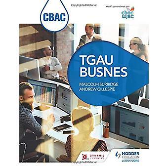 CBAC TGAU Busnes (WJEC GCSE Business walisisk-språklig utgave) av Malco