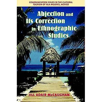 Abjection and Its Correction in Ethnographic Studies - Communication I