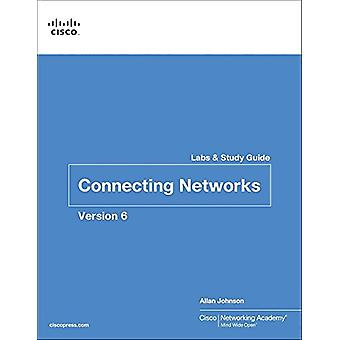 Connecting Networks v6 Labs & Study Guide by Cisco Networking Aca