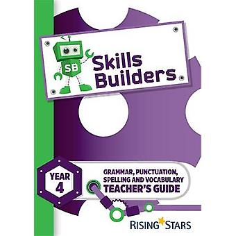 Skills Builders Year 4 Teachers Guide new edition - 9781783397181 Book