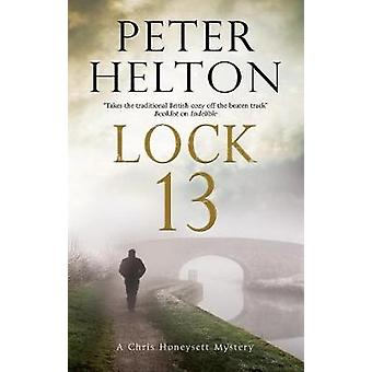 Lock 13 by Peter Helton - 9781847518811 Book