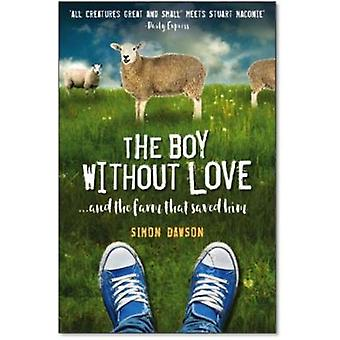 The Boy Without Love by Simon Dawson - 9781912624133 Book