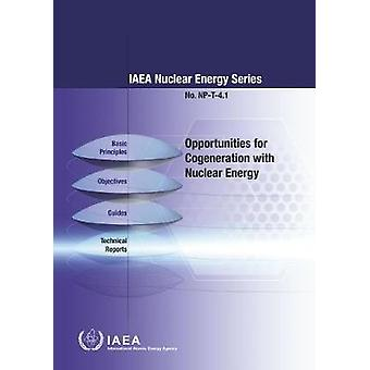 Opportunities for Cogeneration with Nuclear Energy by IAEA - 97892010