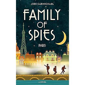 Family of Spies - Paris by Jodi Carmichael - 9781927855942 Book