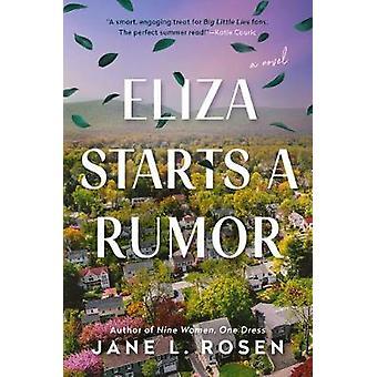 Eliza Starts A Rumor by Jane L. Rosen - 9780593102084 Book