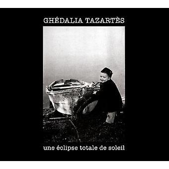 Ghedalia Tazartes - Une Eclipse Totale De Soleil [CD] USA import