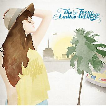 Various Artist - Ladies of Too Slow to Disco [CD] USA import