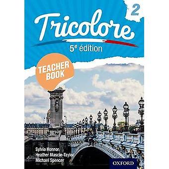 Tricolore Teacher Book 2 (5th Revised edition) - 9781408524220 Book