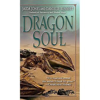 Dragon Soul by Jones & JaidaBennett & Danielle