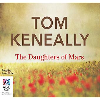 The Daughters of Mars by Tom Keneally & Read by Jane Nolan & Producer Stewart Bell