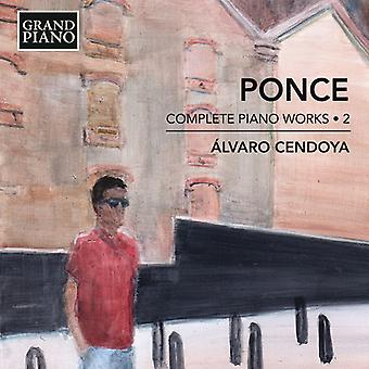 Ponce / Cendoya - Manuel Ponce: Complete Piano Works 2 [CD] USA import