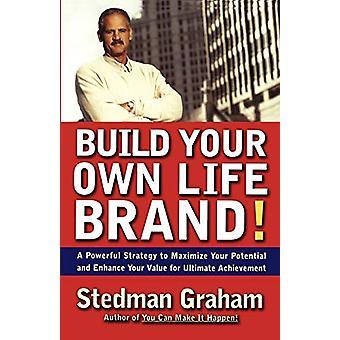 بناء العلامة التجارية الخاصة بك الحياة! - استراتيجية قوية لتعظيم بوتي الخاص بك