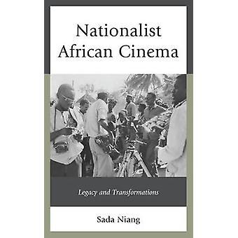 Nationalistinen afrikkalainen elokuva - Sada Niangin perintö ja muutokset