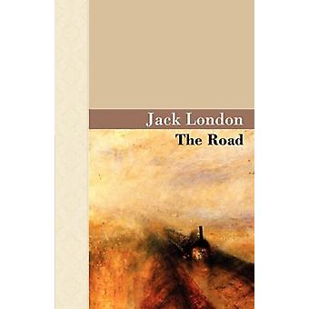 The Road by Jack London - 9781605120447 Book