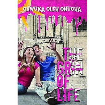 The Grin of Life by Onwuka Oleh Onuoha - 9781786127839 Book