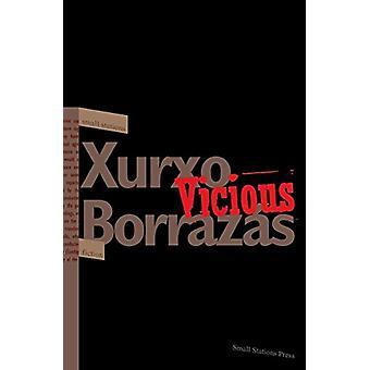 Vicious (Small Stations Fiction Book 4) by Xurxo Borrazas - 978954384