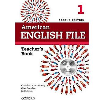 American English File Level 1 Teachers Book with Testing Program CDROM by Christina Latham Koenig & Clive Oxenden & Paul Seligson
